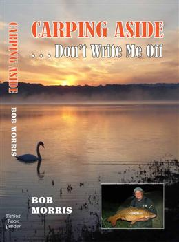 Carping Aside: Don't Write Me Off By Bob Morris