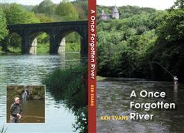 A Once Forgotten River by Ken Evans